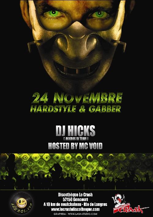DJ Hicks @ L'Oubliette - Crash - Circus - Be-Dance & Mix Hardcore HicksCrash
